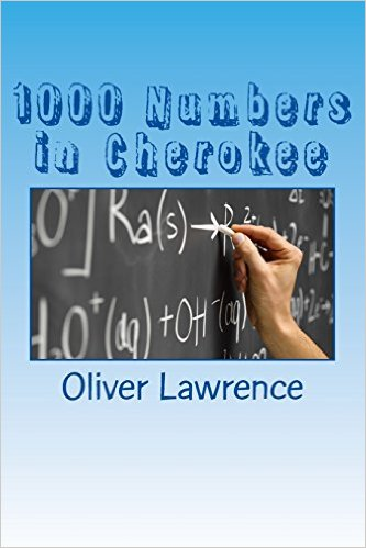 1000 Numbers in Cherokee: A Starter Language Word List