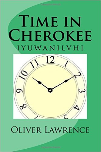 Time in Cherokee: iyuwanilvhi