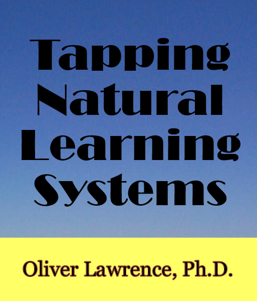 Tapping Natural Learning Systems by Oliver Lawrence