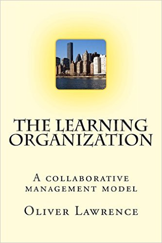 The Learning Organization: A collaborative management model